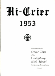 Page 5, 1953 Edition, Orwigsburg High School - Hi Crier Yearbook (Orwigsburg, PA) online yearbook collection
