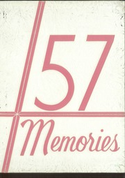 1957 Edition, Johnstown Central Catholic High School - Memories Yearbook (Johnstown, PA)
