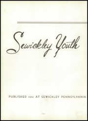 Page 6, 1941 Edition, Sewickley High School - Sewickley Yearbook (Herminie, PA) online yearbook collection