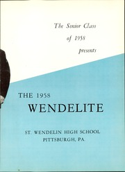 Page 7, 1958 Edition, Saint Wendelin High School - Wendelite Yearbook (Pittsburgh, PA) online yearbook collection
