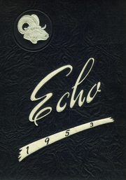 Page 1, 1953 Edition, Evans City High School - Echo Yearbook (Evans City, PA) online yearbook collection
