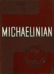 1957 Edition, St Michaels High School - Michaelinian Yearbook (Pittsburgh, PA)