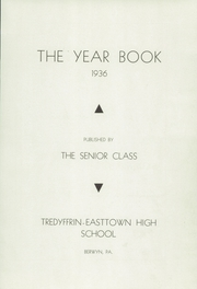 Page 5, 1936 Edition, Tredyffrin Easttown High School - Yearbook (Berwyn, PA) online yearbook collection