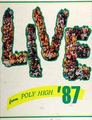 1987 Edition, Polytechnic High School - Caerulea Yearbook (Long Beach, CA)