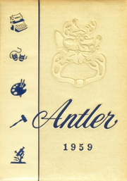 Page 1, 1959 Edition, East Deer Frazer High School - Antler Yearbook (Creighton, PA) online yearbook collection
