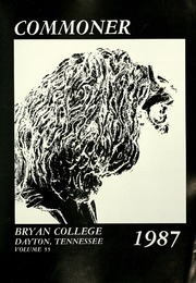 Page 5, 1987 Edition, Bryan College - Commoner Yearbook (Dayton, TN) online yearbook collection
