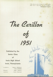 Page 5, 1951 Edition, Irwin High School - Carillon Yearbook (Irwin, PA) online yearbook collection