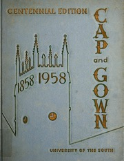 University of the South - Cap and Gown Yearbook (Sewanee, TN) online yearbook collection, 1958 Edition, Page 1
