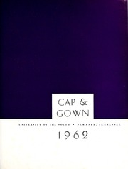 Page 5, 1962 Edition, University of the South - Cap and Gown Yearbook (Sewanee, TN) online yearbook collection