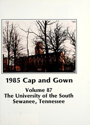 Page 5, 1985 Edition, University of the South - Cap and Gown Yearbook (Sewanee, TN) online yearbook collection