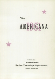 Page 5, 1951 Edition, Butler Township High School - Americana Yearbook (Fountain Springs, PA) online yearbook collection