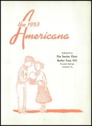 Page 7, 1953 Edition, Butler Township High School - Americana Yearbook (Fountain Springs, PA) online yearbook collection