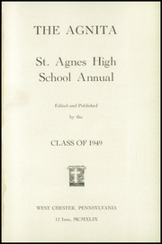 Page 5, 1949 Edition, St Agnes High School - Agnita Yearbook (West Chester, PA) online yearbook collection