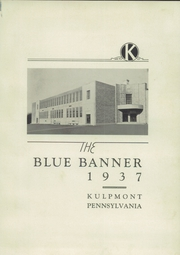 Page 5, 1937 Edition, Kulpmont High School - Banner Yearbook (Kulpmont, PA) online yearbook collection