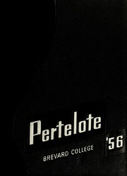 Page 1, 1956 Edition, Brevard College - Pertelote Yearbook (Brevard, NC) online yearbook collection