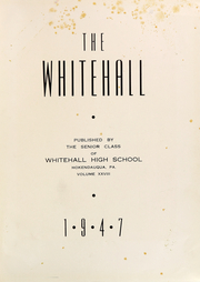 Page 5, 1947 Edition, Whitehall High School - Whitehall Yearbook (Hokendauqua, PA) online yearbook collection