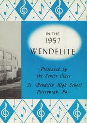 Page 7, 1957 Edition, St Wendelin High School - Wendelite Yearbook (Baldwin, PA) online yearbook collection