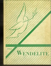 Page 1, 1961 Edition, St Wendelin High School - Wendelite Yearbook (Baldwin, PA) online yearbook collection