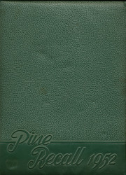 1952 Edition, Pine Township High School - Recall Yearbook (Heilwood, PA)