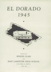 Page 7, 1945 Edition, East Lampeter High School - El Dorado Yearbook (Lancaster, PA) online yearbook collection