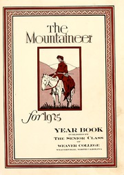 Page 7, 1925 Edition, Weaver College - Mountaineer Yearbook (Weaverville, NC) online yearbook collection