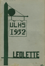 Page 1, 1952 Edition, Upper Leacock High School - Leolette Yearbook (Leola, PA) online yearbook collection