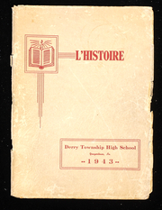 1943 Edition, Derry Township High School - L Histoire Yearbook (Yeagertown, PA)