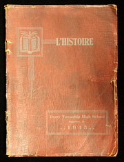 1945 Edition, Derry Township High School - L Histoire Yearbook (Yeagertown, PA)