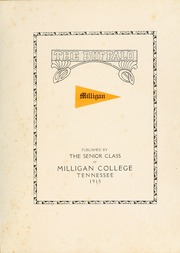 Page 9, 1915 Edition, Milligan College - Buffalo Yearbook (Elizabethton, TN) online yearbook collection