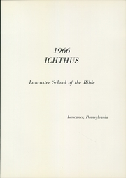 Page 5, 1966 Edition, Lancaster Bible College - Ichthus Yearbook (Lancaster, PA) online yearbook collection