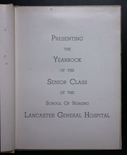Page 7, 1955 Edition, Lancaster General Hospital Nursing - Nightingale Yearbook (Lancaster, PA) online yearbook collection