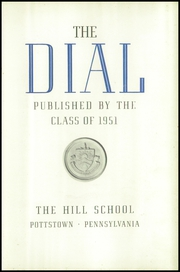 Page 7, 1951 Edition, The Hill School - Dial Yearbook (Pottstown, PA) online yearbook collection