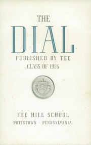 Page 7, 1956 Edition, The Hill School - Dial Yearbook (Pottstown, PA) online yearbook collection