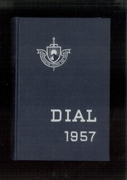 1957 Edition, The Hill School - Dial Yearbook (Pottstown, PA)