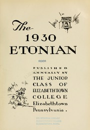 Page 9, 1930 Edition, Elizabethtown College - Conestogan / Etonian Yearbook (Elizabethtown, PA) online yearbook collection