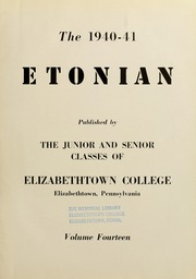 Page 7, 1941 Edition, Elizabethtown College - Conestogan / Etonian Yearbook (Elizabethtown, PA) online yearbook collection