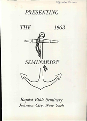 Page 7, 1963 Edition, Baptist Bible College - Tower Yearbook (Clarks Summit, PA) online yearbook collection