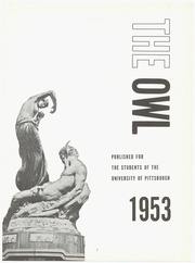 Page 7, 1953 Edition, University of Pittsburgh - Owl Yearbook (Pittsburgh, PA) online yearbook collection