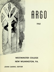 Page 5, 1961 Edition, Westminster College - Argo Yearbook (New Wilmington, PA) online yearbook collection