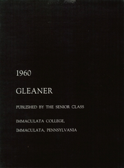 Page 7, 1960 Edition, Immaculata University - Gleaner Yearbook (Immaculata, PA) online yearbook collection