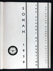 Page 5, 1939 Edition, Abington Memorial Hospital School of Nursing - Sonah Yearbook (Abington, PA) online yearbook collection