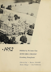 Page 6, 1952 Edition, Seton Hill University - Chevron Yearbook (Greensburg, PA) online yearbook collection