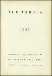 Page 7, 1946 Edition, Episcopal Academy - Tabula Yearbook (Newtown Square, PA) online yearbook collection