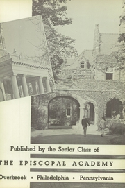 Page 7, 1951 Edition, Episcopal Academy - Tabula Yearbook (Newtown Square, PA) online yearbook collection
