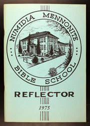 1975 Edition, Numidia Mennonite Bible School - Reflector Yearbook (Numidia, PA)