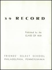 Page 7, 1939 Edition, Friends Select School - Record Yearbook (Philadelphia, PA) online yearbook collection