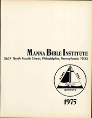 Page 7, 1975 Edition, Manna Bible Institute - Sower Yearbook (Philadelphia, PA) online yearbook collection