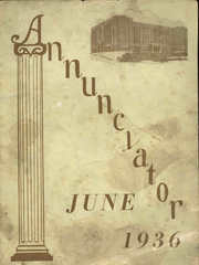 1936 Edition, Annunciation High School - Annunciator Yearbook (Pittsburgh, PA)