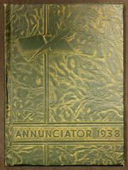 1938 Edition, Annunciation High School - Annunciator Yearbook (Pittsburgh, PA)