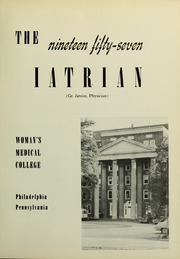 Page 5, 1957 Edition, Medical College of Pennsylvania - Iatrian Yearbook (Philadelphia, PA) online yearbook collection